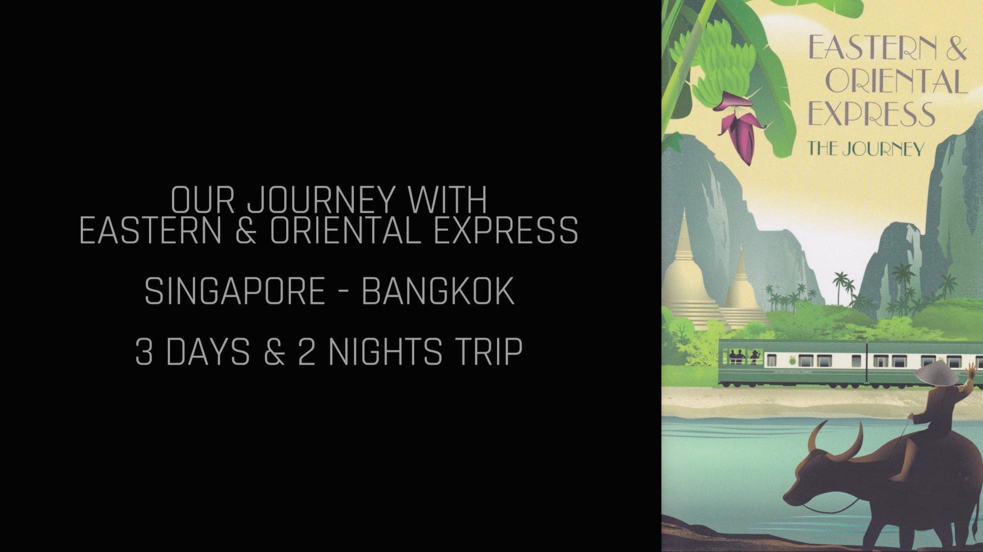 Eastern & Oriental Express, e&o express, Train - Belmond - Singapore To Bangkok - Youtube