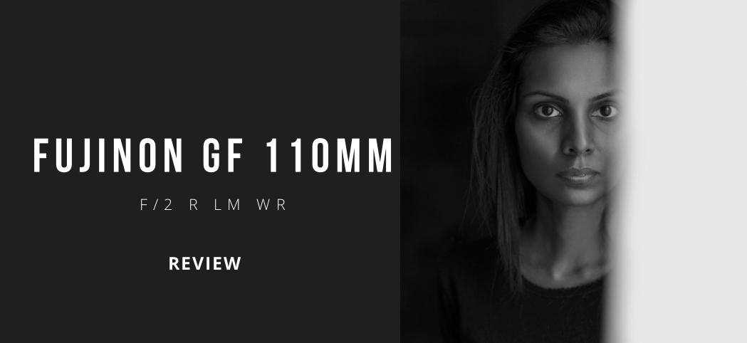 FUJINON GF 110mm f2 lens review FUJIFILM Singapore medium format camera FUJIFILM GFX 50S. portraiture photography portrait