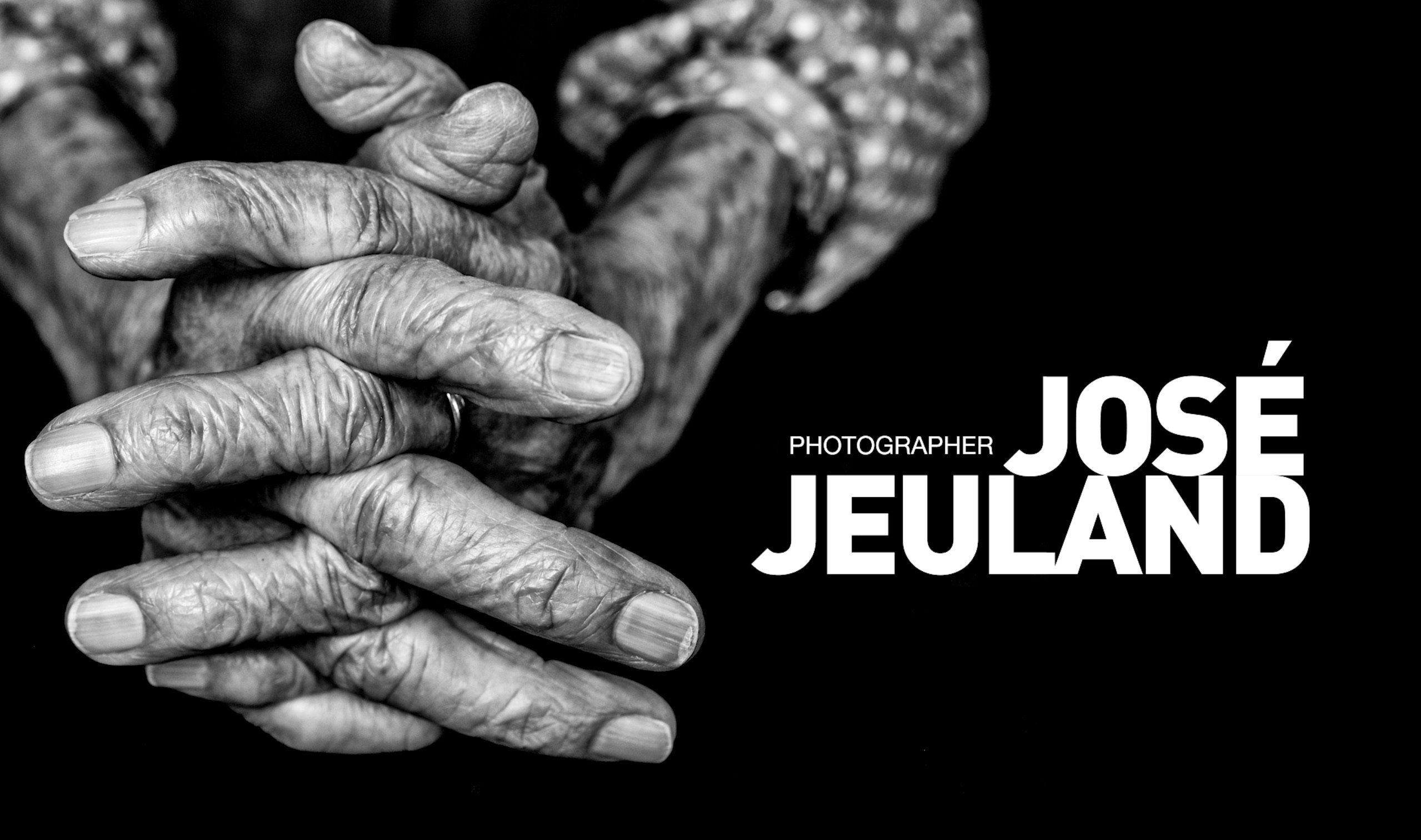 Jose Jeuland photographer - Photography portfolio - Documentary & editorial