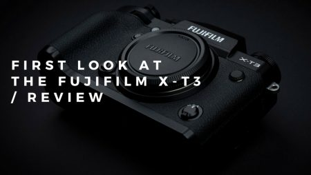 FUJIFILM X-T3 REVIEW CAMERA
