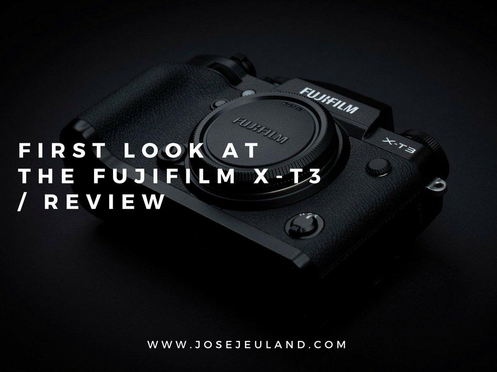 FUJIFILM X-T3 REVIEW CAMERA